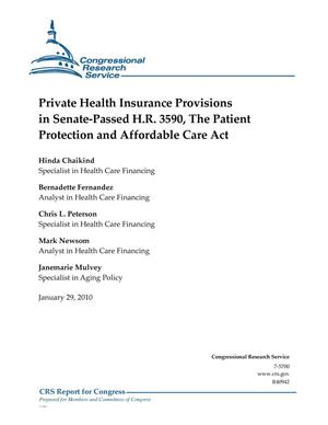 Primary view of object titled 'Private Health Insurance Provisions in Senate-Passed H.R. 3590, The Patient Protection and Affordable Care Act'.