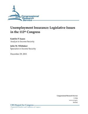 Primary view of object titled 'Unemployment Insurance: Legislative Issues in the 112th Congress'.