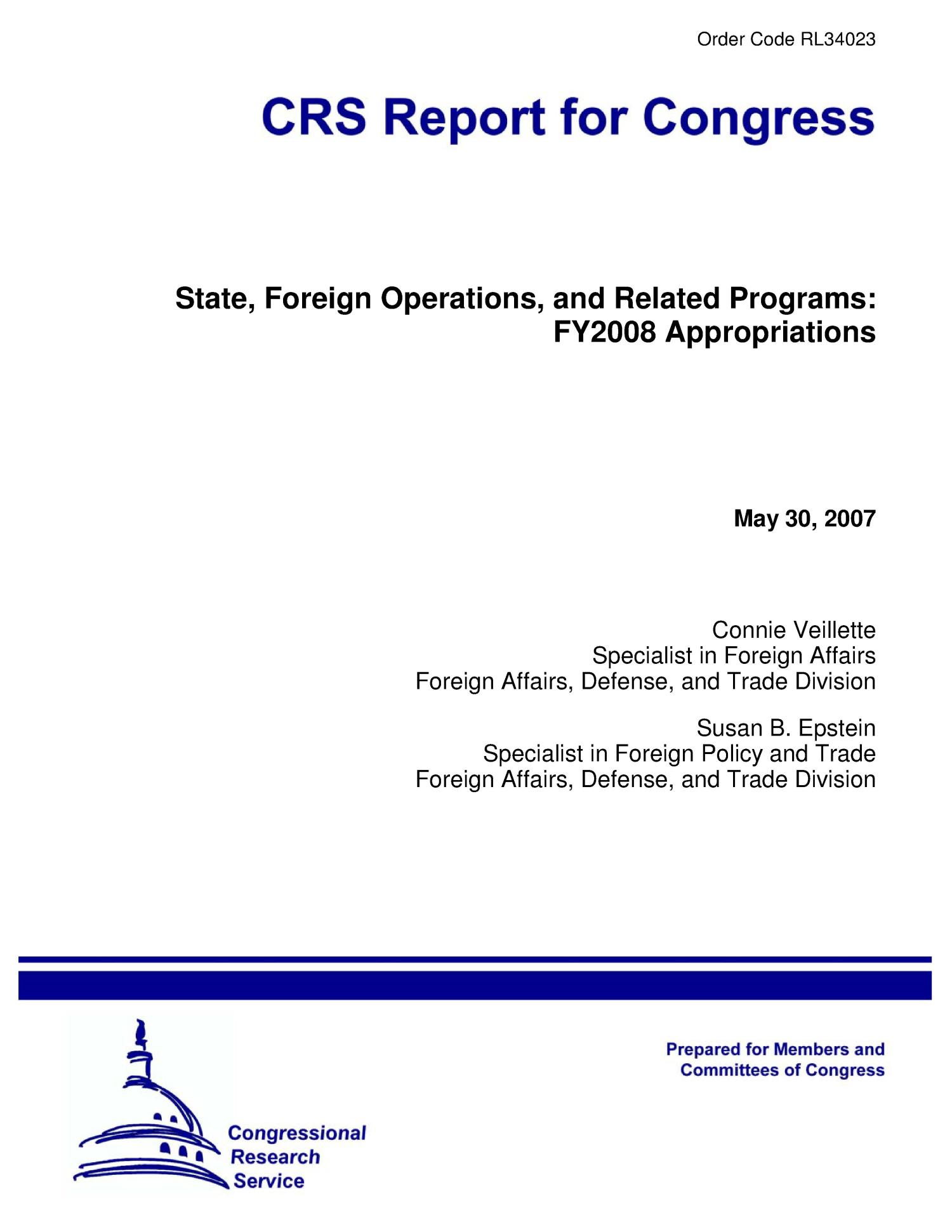 State, Foreign Operations, and Related Programs: FY2008 Appropriations                                                                                                      [Sequence #]: 1 of 42