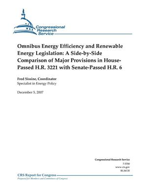 Primary view of object titled 'Omnibus Energy Efficiency and Renewable Energy Legislation: A Side-by-Side Comparison of Major Major Provisions in House-Passed H.R. 3221 with Senate-Passed H.R. 6'.