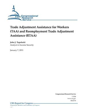 Primary view of object titled 'Trade Adjustment Assistance for Workers (TAA) and Reemployment Trade Adjustment Assistance (RTAA)'.