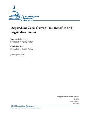Primary view of object titled 'Dependent Care: Current Tax Benefits and Legislative Issues'.