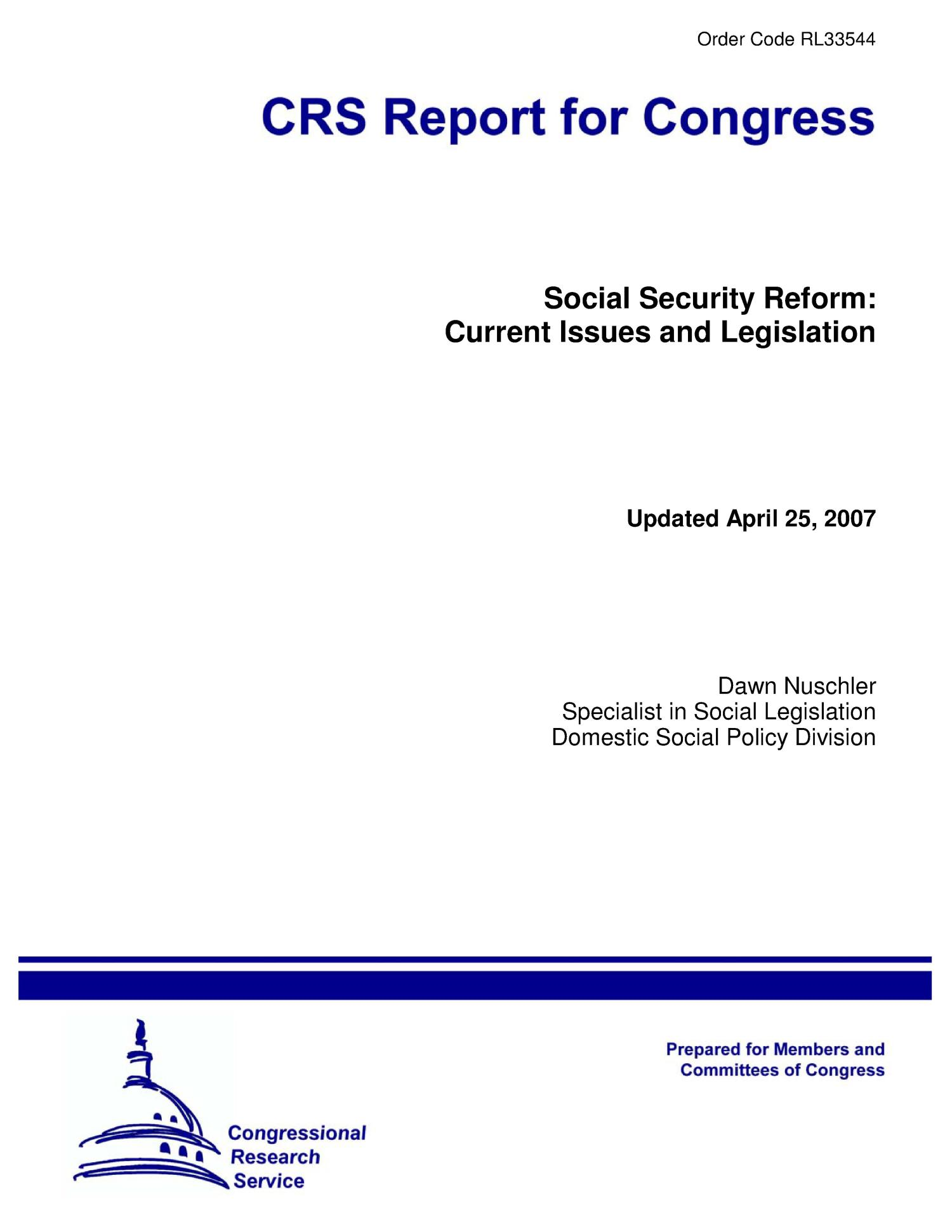 Social Security Reform: Current Issues and Legislation                                                                                                      [Sequence #]: 1 of 27