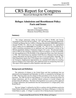 Primary view of object titled 'Refugee Admissions and Resettlement Policy: Facts and Issues'.