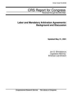 Primary view of object titled 'Labor and Mandatory Arbitration Agreements: Background and Discussion'.
