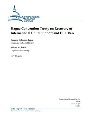 Primary view of object titled 'Hague Convention Treaty on Recovery of International Child Support and H.R. 1896'.