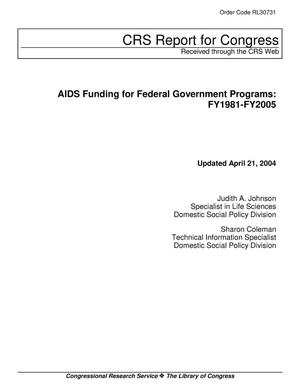 Primary view of object titled 'AIDS Funding for Federal Government Programs: FY1981-FY2005'.