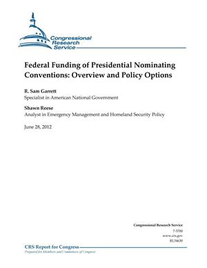 Primary view of object titled 'Federal Funding of Presidential Nominating Conventions: Overview and Policy Options'.