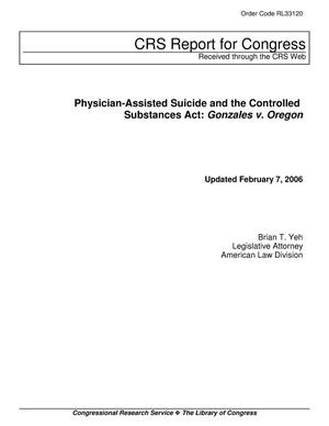 Primary view of object titled 'Physician-Assisted Suicide and the Controlled Substances Act: Gonzales v. Oregon'.