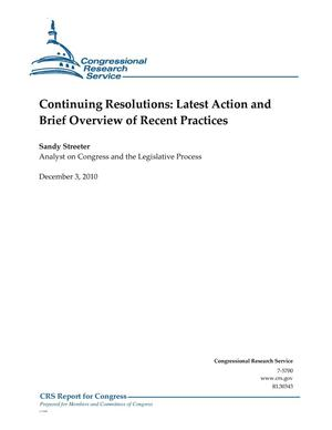 Primary view of object titled 'Continuing Resolutions: Latest Action and Brief Overview of Recent Practices'.