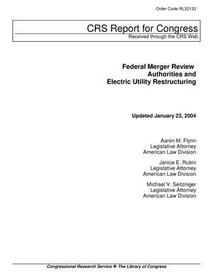 Primary view of object titled 'Federal Merger Review Authorities and Electric Utility Restructuring'.