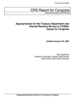 Primary view of object titled 'Appropriations for the Treasury Department and Internal Revenue Service in FY2006: Issues for Congress'.