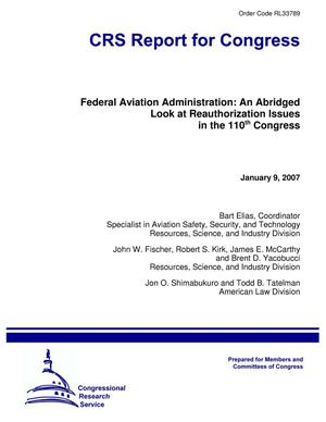 Primary view of object titled 'Federal Aviation Administration: An Abridged Look at Reauthorization Issues in the 110th Congress'.