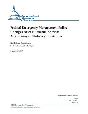 Primary view of object titled 'Federal Emergency Management Policy Changes After Hurricane Katrina: A Summary of Statutory Provisions'.