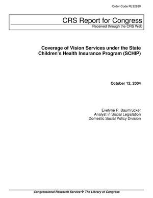 Primary view of object titled 'Coverage of Vision Services under the State Children's Health Insurance Program (SCHIP)'.