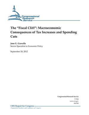 "Primary view of object titled 'The ""Fiscal Cliff"": Macroeconomic Consequences of Tax Increases and Spending Cuts'."