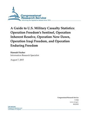 Primary view of object titled 'A Guide to U.S. Military Casualty Statistics: Operation Freedom's Sentinel, Operation Inherent Resolve, Operation New Dawn, Operation Iraqi Freedom, and Operation Enduring Freedom'.
