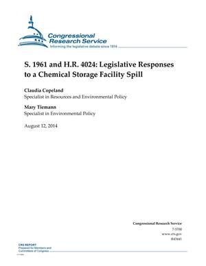 Primary view of object titled 'S. 1961 and H.R. 4024: Legislative Responses to a Chemical Storage Facility Spill'.