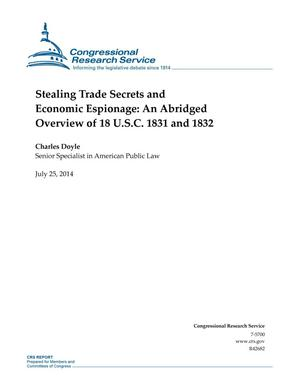 Primary view of object titled 'Stealing Trade Secrets and Economic Espionage: An Abridged Overview of 18 U.S.C. 1831 and 1832'.