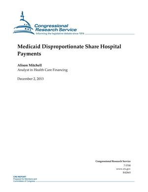 Primary view of object titled 'Medicaid Disproportionate Share Hospital Payments'.