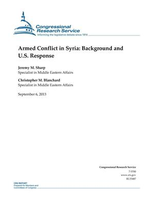 Primary view of object titled 'Armed Conflict in Syria: Background and U.S. Response'.