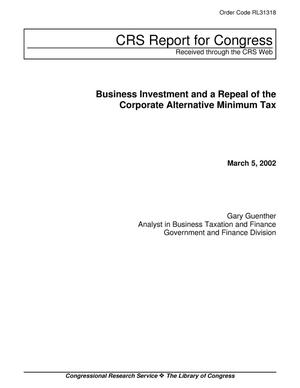 Primary view of object titled 'Business Investment and a Repeal of the Corporate Alternative Minimum Tax'.