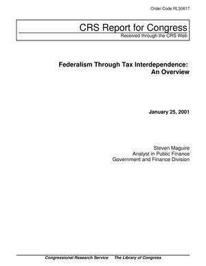 Primary view of object titled 'Federalism Through Tax Interdependence: An Overview'.