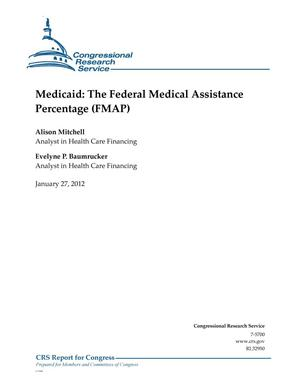 Primary view of object titled 'Medicaid: The Federal Medical Assistance Percentage (FMAP)'.
