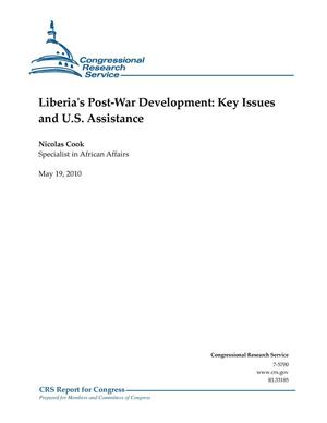 Primary view of object titled 'Liberia's Post-War Development: Key Issues and U.S. Assistance'.