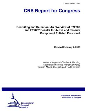 Primary view of object titled 'Recruiting and Retention: An Overview of FY2006 and FY2007 Results for Active and Reserve Component Enlisted Personnel'.