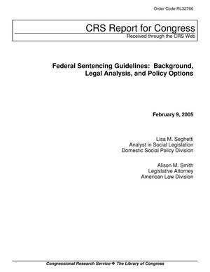 Primary view of object titled 'Federal Sentencing Guidelines: Background, Legal Analysis, and Policy Options'.