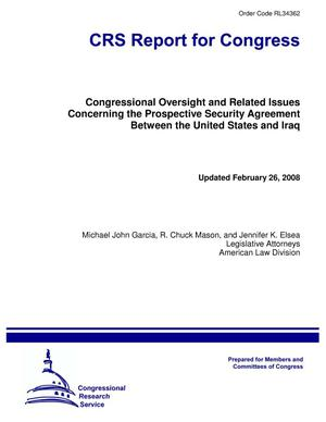 Primary view of object titled 'Congressional Oversight and Related Issues Concerning the Prospective Security Agreement Between the United States and Iraq'.