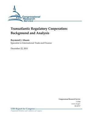 Primary view of object titled 'Transatlantic Regulatory Cooperation: Background and Analysis'.