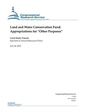"Primary view of object titled 'Land and Water Conservation Fund: Appropriations for ""Other Purposes""'."