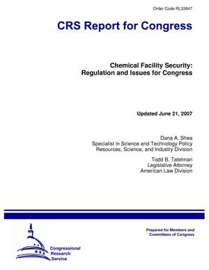 Primary view of object titled 'Chemical Facility Security: Regulation and Issues for Congress'.