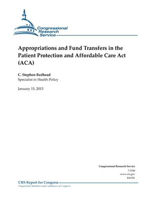 Primary view of object titled 'Appropriations and Fund Transfers in the Patient Protection and Affordable Care Act (ACA)'.
