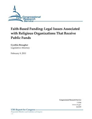 Primary view of object titled 'Faith-Based Funding: Legal Issues Associated with Religious Organizations That Receive Public Funds'.