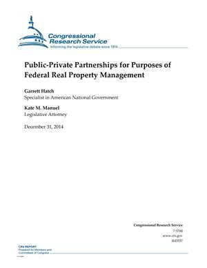 Primary view of object titled 'Public-Private Partnerships for Purposes of Federal Real Property Management'.