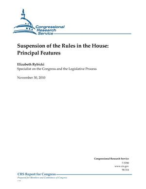 Primary view of object titled 'Suspension of the Rules in the House: Principal Features'.