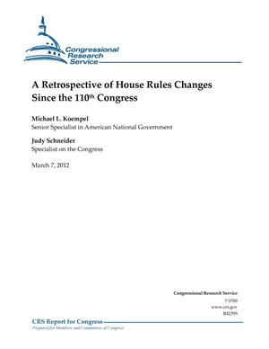 Primary view of object titled 'A Retrospective of House Rules Changes Since the 110th Congress'.