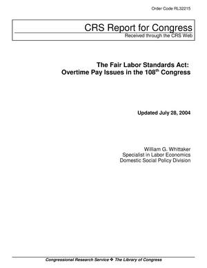 Primary view of object titled 'The Fair Labor Standards Act: Overtime Pay Issues in the 108th Congress'.