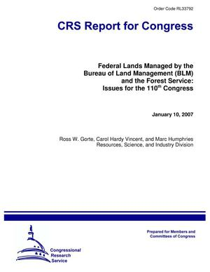 Primary view of object titled 'Federal Lands Managed by the Bureau of Land Management (BLM) and the Forest Service: Issues for the 110th Congress'.