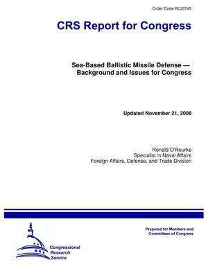Primary view of object titled 'Sea-Based Ballistic Missile Defense — Background and Issues for Congress'.