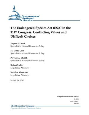 Primary view of object titled 'The Endangered Species Act (ESA) in the 111th Congress: Conflicting Values and Difficult Choices'.