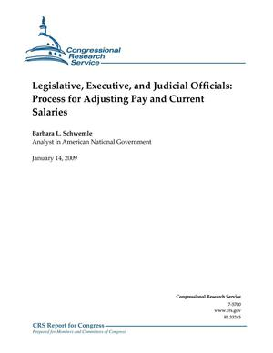Primary view of object titled 'Legislative, Executive, and Judicial Officials: Process for Adjusting Pay and Current Salaries'.