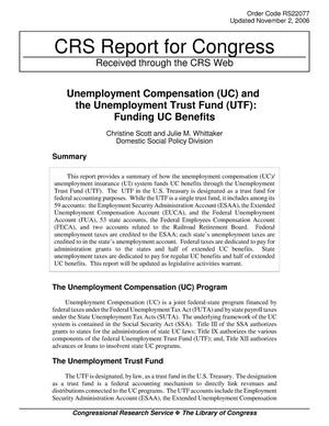 Primary view of object titled 'Unemployment Compensation (UC) and the Unemployment Trust Fund (UTF): Funding UC Benefits'.