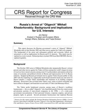 "Primary view of object titled 'Russia's Arrest of ""Oligarch"" Mikhail Khodorkovskiy: Background and Implications for U.S. Interests'."