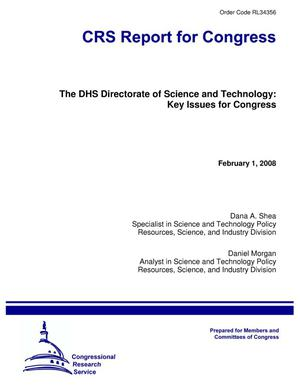 Primary view of object titled 'The DHS Directorate of Science and Technology: Key Issues for Congress'.