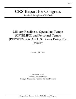 Primary view of object titled 'Military Readiness, Operations Tempo (OPTEMPO) and Personnel Tempo (PERSTEMPO): Are U.S. Forces Doing Too Much?'.