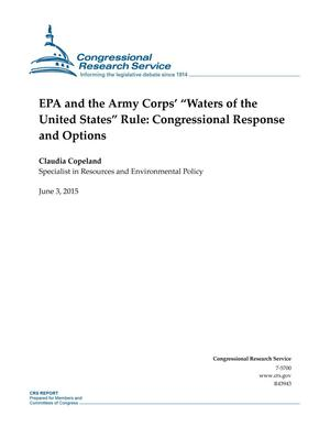 "Primary view of object titled 'EPA and the Army Corps' ""Waters of the United States"" Rule: Congressional Response and Options'."